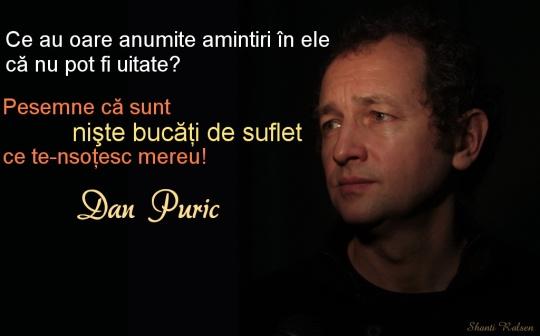 Dan Puric despre amintiri