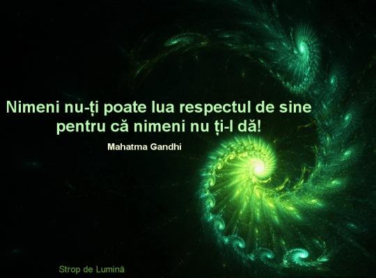 Nimeni nu-ti poate lua respectul de sine