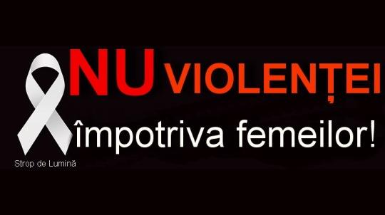 fara violenta impotriva femeilor campanie
