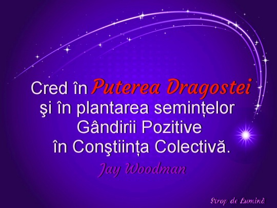 Cred in puterea dragostei